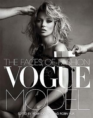 Vogue Model : The Faces of Fashion by Robin (Face Of Vogue)
