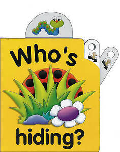Flip Top: Who's Hiding? (Pull-The-Lever Picture Books), Jane Wolfe, New, Board b