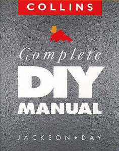 Collins Complete DIY Manual by David Day, Albert Jackson (Hardback, 1993)
