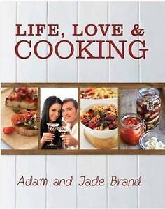 NEW Life, Love and Cooking by Adam Brand Hardcover Book (English) Free Shipping