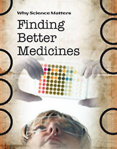 Finding Better Medicines (Why Science Matters), New, Coad, John Book