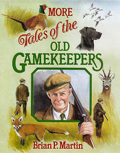 Martin-Brian-P-More-Tales-of-the-Old-Gamekeepers-Book