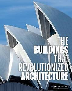 HEINE/KUHL-BUILDINGS THAT REVOLUTIONIZED ARC  BOOK NEW