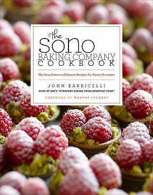 The Sono Baking Company Cookbook : The Best Sweet and Savory Recipes (Best Recipes For Company)