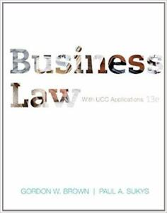 Business Law with UCC Applications Student 13th Edition