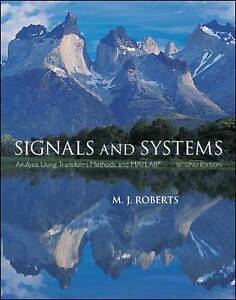 Signals and Systems: Analysis Using Transform Methods & MATLAB, Roberts, Michael