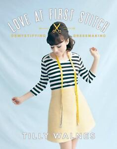 Love-at-First-Stitch-Demystifying-Dressmaking-by-Tilly-Walnes-2014