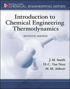 Introduction to Chemical Engineering Thermodynamics (Int' Ed Paperback)7th Ed
