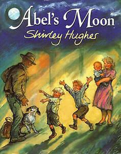HUGHES,SHIRLEY-ABEL`S MOON  BOOK NEW