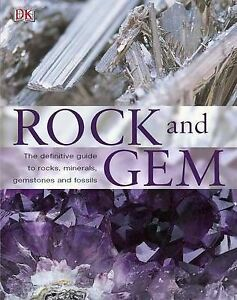 Rock and Gem: the Definitive Guide to Rocks, Minerals, Gemstones and Fossils, Bo
