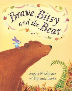 Brave Bitsy and the Bear by Angela McAllister Paperback 2005 - Edinburgh, United Kingdom - Brave Bitsy and the Bear by Angela McAllister Paperback 2005 - Edinburgh, United Kingdom