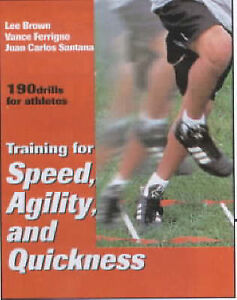 TRAINING FOR SPEED, AGILITY, AND QUICKNESS.