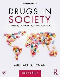 Drugs in Society, Michael D. Lyman
