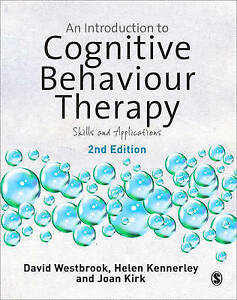 An Introduction to Cognitive Behaviour Therapy: Sk - Westbrook, David New Item