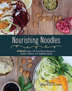 Nourishing Noodles, Chris Anca