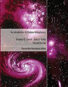 An Introduction to Modern Astrophysics by Dale A. Ostlie, Bradley W. Carroll...