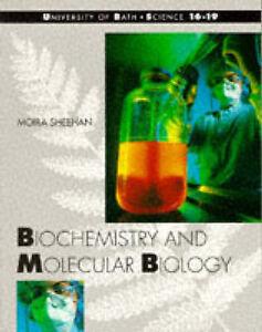Sheehan, Moira, Biochemistry and Molecular Biology (Bath Science 16-19), Very Go