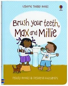 Brush-Your-Teeth-Max-and-Millie-Toddler-Books-Brooks-Felicity-Good-Book