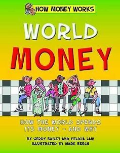 World Money by Bailey, Gerry -Hcover