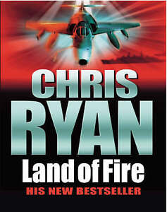Land of Fire by Chris Ryan (Hardback, 2002)
