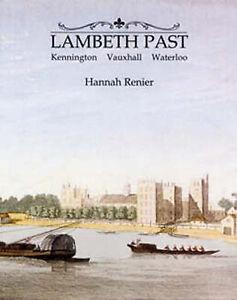 Lambeth Past, Hannah Renier