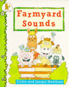 Hawkins-Jacqui-Hawkins-Colin-Farmyard-Sounds-Book