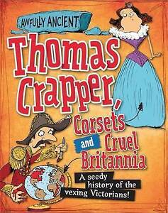 Awfully Ancient: Thomas Crapper, Co  BOOK NEW