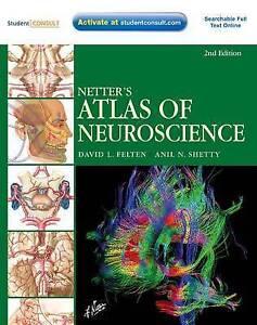 Netter's Atlas of Neuroscience, Felten, David L.