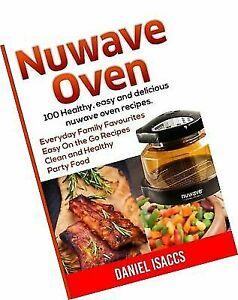 Nuwave Oven : Nuwave Oven Recipes, Nuwave Airfryer Cookbook,