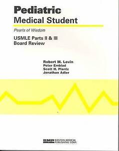 NEW Pediatric Medical Student USMLE Parts II And III:  Pearls Of Wisdom