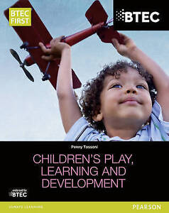 Tassoni, Penny-Btec Level 2 Firsts In Children`S Play, Learning And Dev BOOK NEW