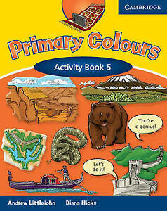Primary Colours Level 5 Activity Book: Level 5 by Andrew Littlejohn, Diana...