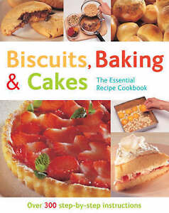 """VERY GOOD"" Biscuits, Baking & Cakes (The Essential Recipe Cookbook): Over 300 S"