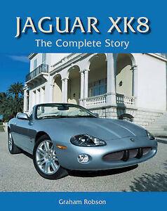Jaguar-XK8-The-Complete-Story-by-Graham-Robson-Hardback-2009-9781847970749