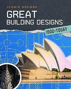 Great Building Designs 1900 - Today By Graham, Ian -Hcover