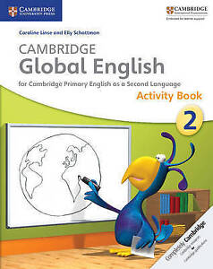 Cambridge Global English Stage 2 Activity Book by Caroline Linse, Elly...