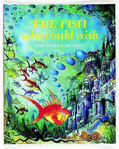 Bush-John-The-Fish-Who-Could-Wish-Book