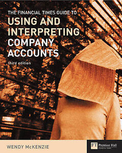 Financial Times Guide to Using & Interpreting Company Accounts (Ft-ExLibrary