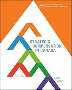 Strategic Compensation in Canada  6th Edition