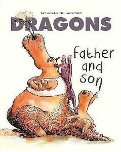 Dragons-Father-and-Son-Very-Good-Condition-Book-Lacroix-Alexandre-ISBN-9781