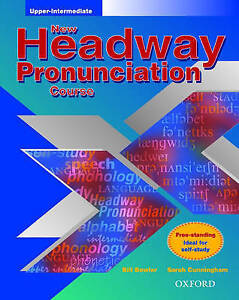New Headway Pronunciation Course: Upper-Intermediate: Student's-ExLibrary