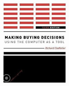 Making-Buying-Decisions-3rd-Edition-Using-the-Computer-as-a-Tool-by-Richard