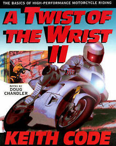 A-Twist-of-the-Wrist-v-2-Basics-of-High-performance-Motor-Cycle-Riding-by