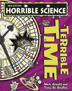 The Terrible Truth About Time (Horrible Science), New, Nick Arnold Book