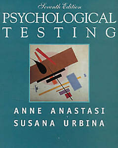 Psychological Testing (7th Edition) by Anne Anastasi, Susana Urbina