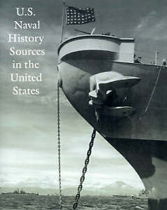NEW U.S. Naval History Sources in the United States