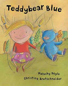 """""""VERY GOOD"""" Doyle, Malachy, Teddybear Blue, Book"""