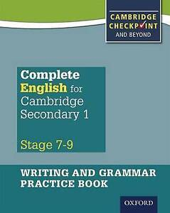 Complete English for Cambridge Secondary 1: For Cambridge Checkpoint and  Beyond: Writing and Grammar Practice Book by Julian Pattison, Mark Pedroz