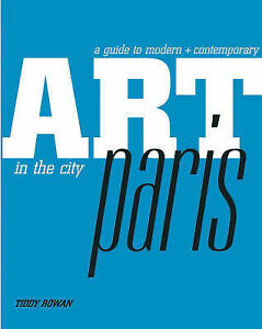 Art in the City: Paris, Tiddy Rowan, Good Book