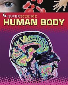 """VERY GOOD"" Colson, Rob, Human Body (Super Science), Book"